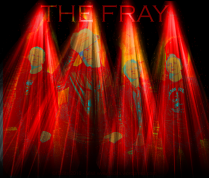 The Fray.