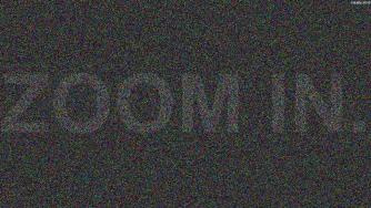 Zoom In.